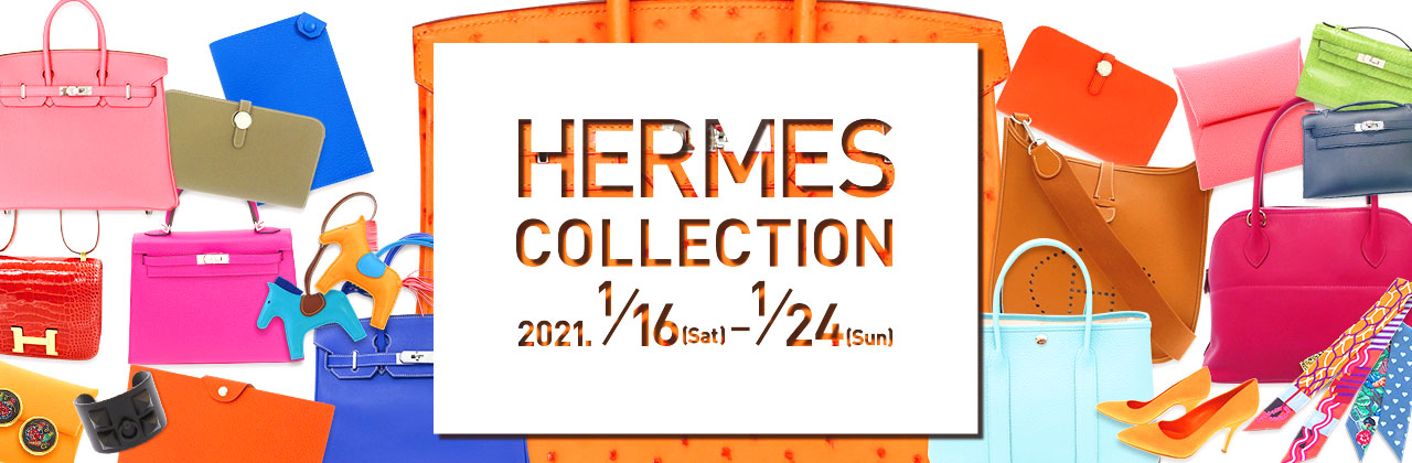 HERMES COLLECTION 1月24日まで